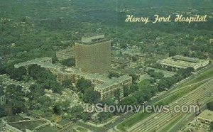 Henry Ford Hospital in Detroit, Michigan