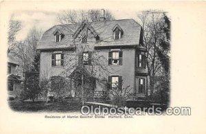Residence of Harriet Beecher Stowe Hartford, Conn, USA Unused