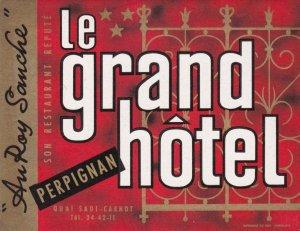 France Perpignan Le Grand Hotel Vintage Luggage Label sk1133