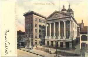 Court House, YORK , Pennsylvania, PU-1911