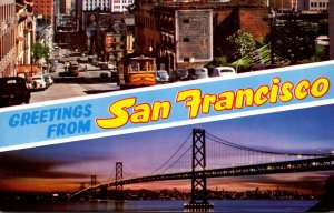 California San Francisco Greetings Showing Bridge and Cable Car Going Through...