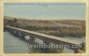 Covered Bridge, Grand Cascapedia River Gaspe Highway, PQ Canada Unused