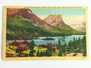 Vintage Postcard Going to Sun Chalets & St. Mary Lake Glacier National Park MO