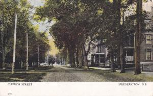 Church Street , FREDERICTON , New Brunswick , Canada , PU-1909