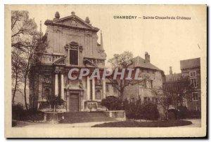 Old Postcard Chambery Sainte Chapelle du Chateau
