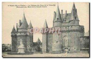 Old Postcard Vitre Ille et Vilaine Chateau des Ducs of Tremoile
