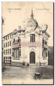 Old Postcard Bank Caisse d & # 39Epargne SAint Galmier