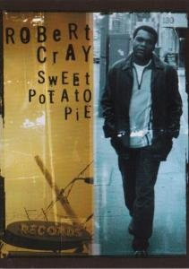 Robert Cray Sweet Potato Pie
