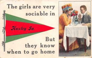 The Girls Are Very Sociable in Huxley Iowa~Know When to Go~1914 Pennant PC