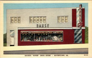 BAUSE SUPER DRUG STORE, BOYERTOWN PA. Unposted