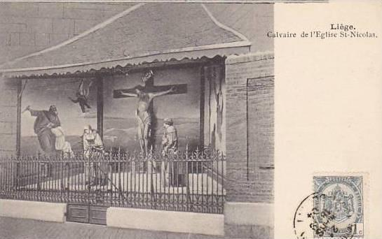 Belgium Liege Calvaire de l'Eglise Saint Nicolas 1904