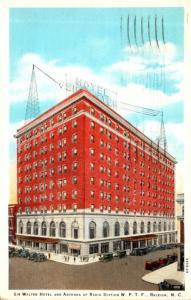 North Carolina Raleigh Sir Walter Hotel & Antenna Of Radio Station W P T F 19...