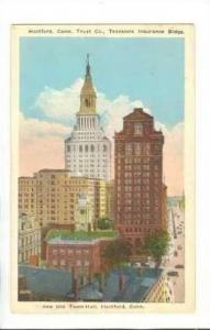 Travelers Insurance Building and Old Town Hall, Hartford, Connecticut,   00-10s