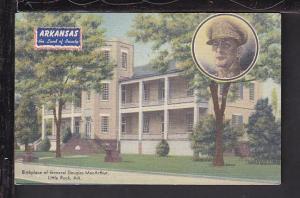 Birthplace,General MacArthur,Little Rock,AR Postcard