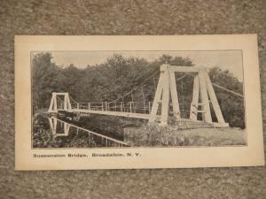Suspension Bridge, Broadalbin, New York, early 1900`s, unused