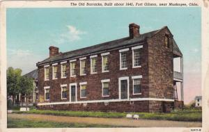 MUSKOGEE , Oklahoma , 1910-30s ; Fort Gibson , Old Barracks