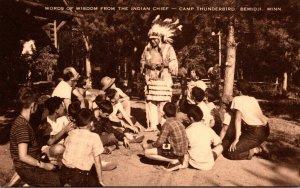 Words Of Wisdom From The Indian Chief Camp Thunderbird Bemidji Minnesota