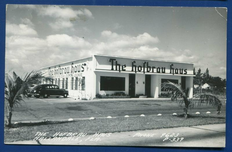 Hallandale Florida fl the Hofbrau Haus old real photo postcard RPPC