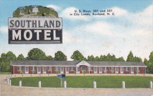 Southland Motel, U. S. Highway 301 and 501 in City Limits, Rowland, North Car...