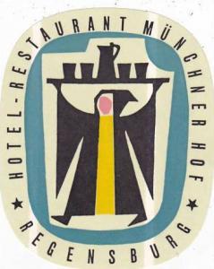 GERMANY REGENSBURG HOTEL RSTAURANT MUENCHNER HOF VINTAGE LUGGAGE LABEL