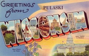 GREETINGS FROM PULASKI, WISCONSIN State Flower - State capital 1948