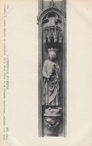 CATHEDRALE D'AMIENS,France,1900-1910s, Charles V, Statue Adossee Au Contrefort