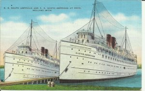 S.S South American And S.S. North American At Dock, Holland, Michigan
