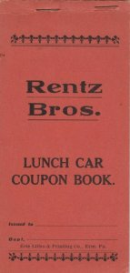 Renz Bros. CIRCUS, 1913; Lunch Car Coupon Book, 5 sheets of coupons