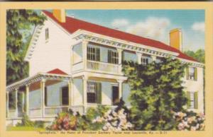 Kentucky Louisville Springfield Home Of President Zachary Taylor Dexter Press