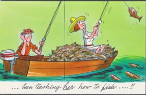 TEACHING HER HOW TO FISH ...Comical view shows a woman reeling in fish 1950s