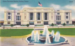 Union Station , DALLAS , Texas , 30-40s