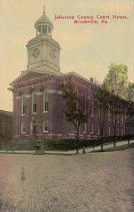 BROOKVILLE, Pennsylvania , 1915 ; Jefferson County Court House