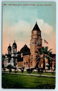 SAN JOSE, California CA ~ Post Office and ST. JOSEPH'S CHURCH c1910s   Postcard