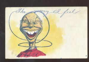 THE WAY I FEEL BLACK AMERICANA GOOFY BLACK MAN VINTAGE COMIC POSTCARD 1908