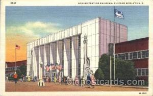 Administration Building 1933 Chicago, Illinois USA Worlds Fair Exposition Unu...