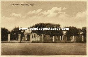 gold coast, ACCRA, The Native Hospital (1920s)