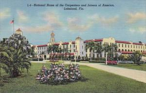 Florida Lakeland National Home Of the Carpenters And Joiners Of America