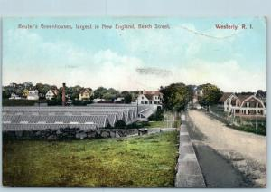 Postcard RI Westerly Reuter's Greenhouses Largest in New England Beach Street Q4