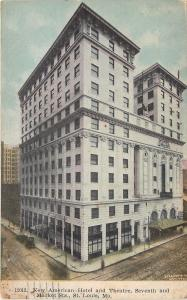 St Louis Missouri~New American Hotel~Theatre~Seventh & Market Streets~1909 PC