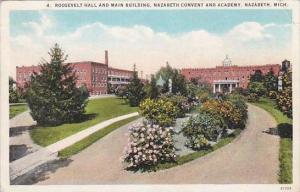 Michigan Nazarth Roosevelt Hall And Main Building Nazareth Convent And Acaden...