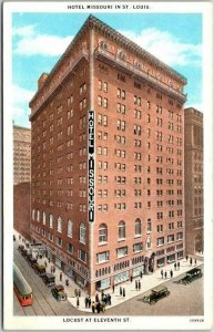 Vintage 1920s ST. LOUIS, Missouri Postcard HOTEL MISSOURI Locust at 11th St.