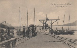 ST. KITTS , 00-10s ; The Factory Pier , Shipping Sugar