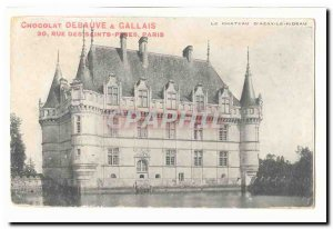 Old Postcard The Chateau d & # 39Azay Rideau (pub Debauve & Gallais chocolate...
