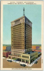 Birmingham, Alabama Postcard HOTEL THOMAS JEFFERSON - 2nd Ave & 17th St. Linen