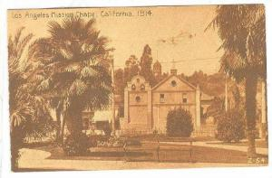 Los Angeles Mission Chapel (1814), Los Angeles, California, 1910-1920s