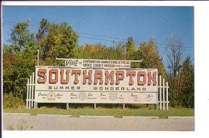 Southampton, Town Sign, Ontario Canada, Summer Wonderland