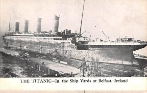Titanic Ship Post Card Old Vintage Antique In the Ship Yard, Belfast Ireland ...