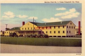 SERVICE CLUB No. 2, CAMP CAMPBELL, KY - TN