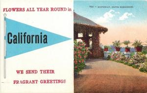 California Pennant~Year Round Flowers Send Fragrant Greetings~Smith Home~1910