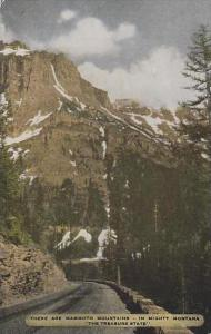 Montana Mighty Montana There Are Mammoth Mountains In Mighty Montana The Trea...